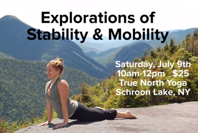 Stability and Mobility Featured Flyer, True North Yoga, Schroon Lake Yoga, LisaDevi, Adirondack Yoga
