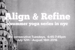 Align and Refine Featured, summer yoga, reflections yoga nyc, LisaDevi in NYC